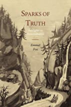 Sparks of Truth by Emmet Fox