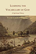 Learning the Vocabulary of God: A Spiritual…