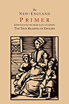 The New-England primer : improved for the…