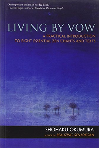 living-by-vow-a-practical-introduction-to-eight-essential-zen-chants-and-texts