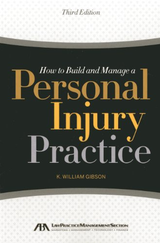 how-to-build-and-manage-a-personal-injury-practice