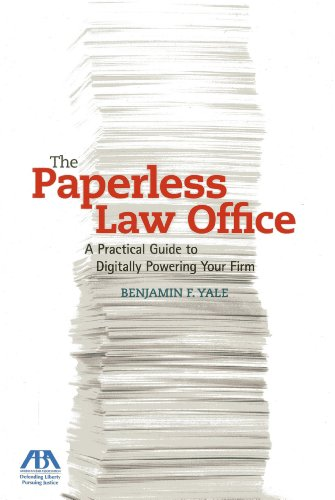 the-paperless-law-office-a-practical-guide-to-digitally-powering-your-firm