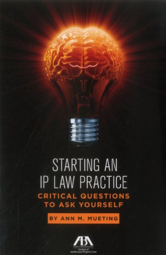starting-an-ip-law-practice-critical-questions-to-ask-yourself