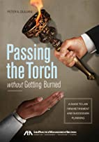 Passing the Torch without Getting Burned: A…