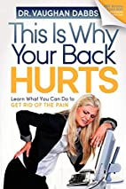 This is Why Your Back Hurts: Learn What You…