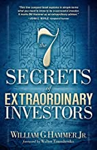 The 7 Secrets of Extraordinary Investors by…