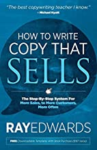 How to Write Copy That Sells: The…