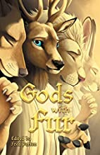 Gods With Fur by Fred Patten