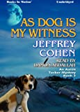 Jeffrey Cohen: As Dog Is My Witness