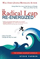 The Radical Leap Re-Energized: Doing What…