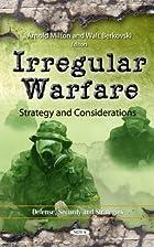 Irregular Warfare: Strategy and…
