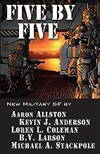 Five by Five: Five short novels by five…