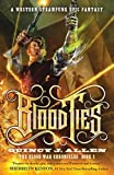 Blood Ties: Book 1 of the Blood War…