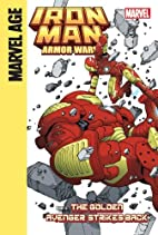 Iron Man and the Armor Wars Part 4: The…