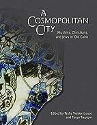 A Cosmopolitan City : Muslims, Christians,…