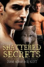 Shattered Secrets (In The Shadow Of The…