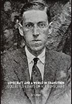 Lovecraft and a World in Transition by S. T.…