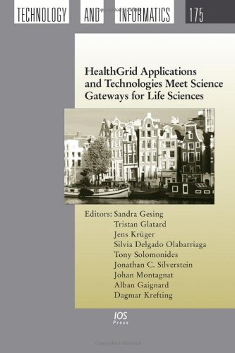 healthgrid-applications-and-technologies-meet-science-gateways-for-life-sciences-studies-in-health-technology-and-informatics