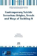 Contemporary suicide terrorism : origins,…