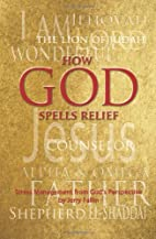 How God Spells Relief: Stress Management…