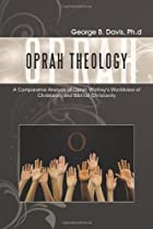 Oprah Theology: A Comparative Analysis of…