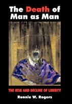 The Death of Man as Man: The Rise and…