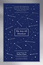 We Are All Stardust: Scientists Who Shaped…