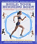 Build Your Running Body: A Total-Body…