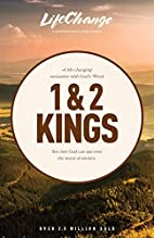 1 and 2 Kings (LifeChange) by The Navigators