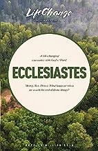 Ecclesiastes (LifeChange) by The Navigators