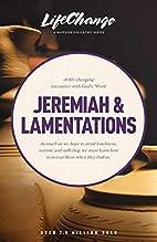 Jeremiah & Lamentations (LifeChange) by The…