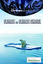 Climate and Climate Change (The Living…