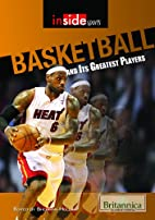 Basketball and Its Greatest Players (Inside…