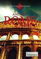 Ancient Rome (Ancient Civilizations) by…