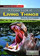 A Closer Look at Living Things (Introduction…