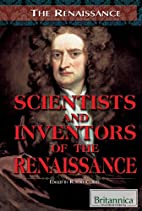 Scientists and Inventors of the Renaissance…