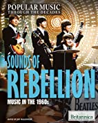 Sounds of Rebellion: Music in the 1960s…