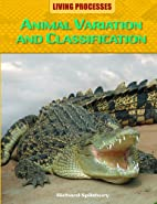 Animal Variation and Classification (Living…