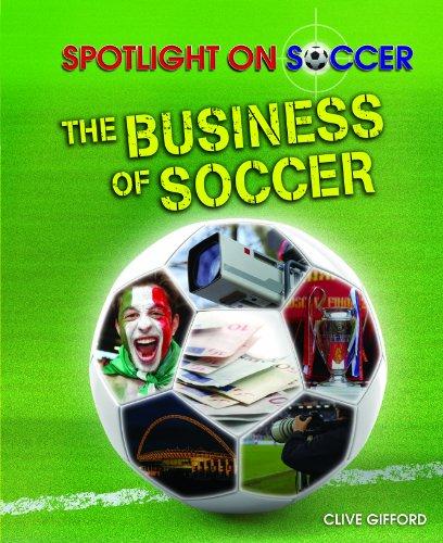 the-business-of-soccer-spotlight-on-soccer