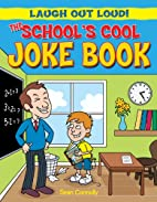 The School's Cool Joke Book (Laugh Out…