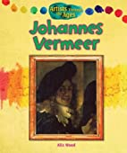 Johannes Vermeer (Artists Through the Ages)…