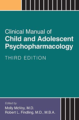 clinical-manual-of-child-and-adolescent-psychopharmacology