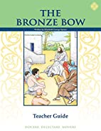 The Bronze Bow, Teacher Guide by Memoria…