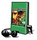 Resnick, Mike: Starship BK03 Mercenary [With Earbuds] (Playaway Adult Fiction)