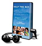 Kristof, Nicholas D.: Half the Sky: Turning Oppression Into Opportunity for Women Worldwide [With Earbuds] (Playaway Adult Nonfiction)