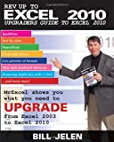 Jelen, Bill: Rev Up to Excel 2010: Upgraders Guide to Excel 2010