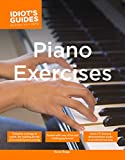 Berger, Karen: The Complete Idiot's Guide to Piano Exercises