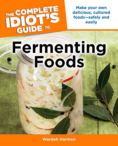 the-complete-idiots-guide-to-fermenting-foods-complete-idiots-guides-lifestyle-paperback