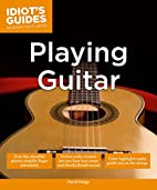 Idiot's Guides: Playing Guitar by David…