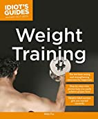 Idiot's Guides: Weight Training by Abby Fox
